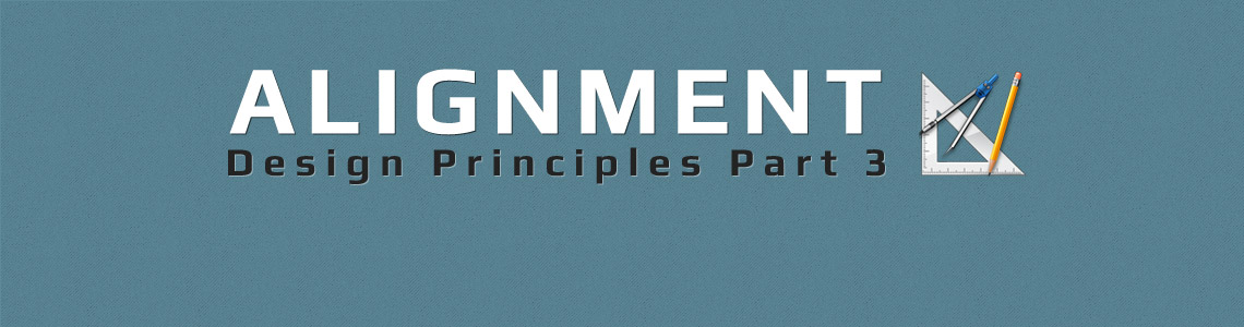 Design Principle 3: Alignment